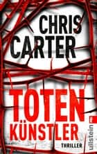 Totenkünstler ebook by Chris Carter, Sybille Uplegger