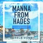 Manna from Hades - A Cornish Mystery audiobook by Carola Dunn, Wanda McCaddon
