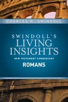 Insights on Romans ebook by Charles R. Swindoll