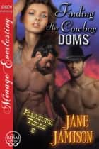 Finding Her Cowboy Doms ebook by Jane Jamison