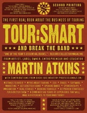 Tour:Smart And Break the Band ebook by Atkins, Martin