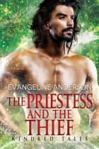 The Priestess and the Thief ebook by Evangeline Anderson