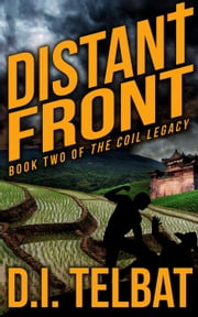 Distant Front - The COIL Legacy, #2 ebook by D.I. Telbat