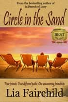 Circle in the Sand ebook by Lia Fairchild