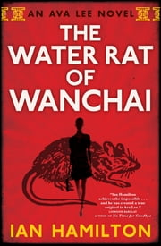 The Water Rat of Wanchai ebook by Ian Hamilton