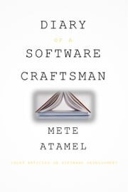 Diary of a Software Craftsman ebook by Mete Atamel