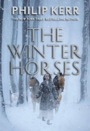 The Winter Horses ebook by Philip Kerr