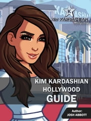 KIM KARDASHIAN HOLLYWOOD GUIDE ebook by HSE