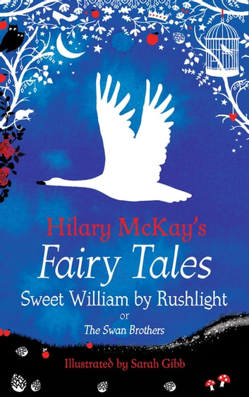 Sweet William by Rushlight - A The Swan Brothers Retelling by Hilary McKay ebook by Hilary McKay