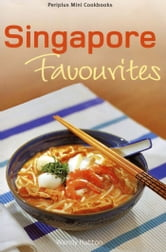 Singapore Favourites ebook by Wendy Hutton