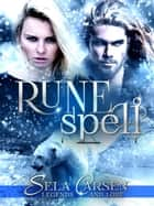 Runespell - Legends and Lore eBook par Sela Carsen