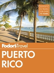 Fodor's Puerto Rico ebook by Fodor's Travel Guides