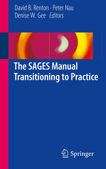 The SAGES Manual Transitioning to Practice ebook by