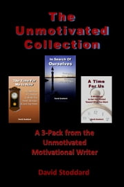 The Unmotivated Collection ebook by David Stoddard