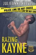 Razing Kayne ebook by Julieanne Reeves