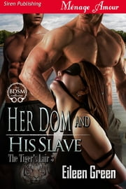 Her Dom and His Slave ebook by Eileen Green