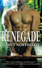 Renegade ebook by Nancy Northcott