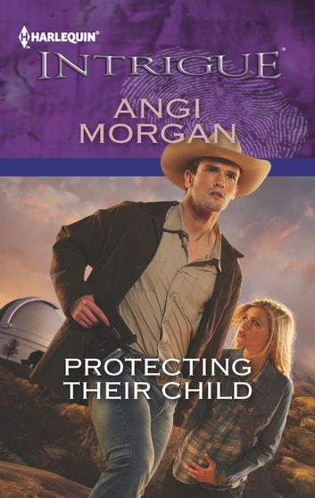 Protecting Their Child eBook by Angi Morgan