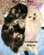 My First Pet ebook by Kimberly Morin