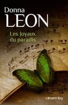 Les Joyaux du paradis ebook by Donna Leon