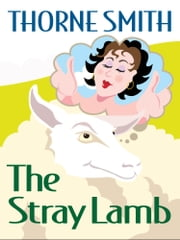 The Stray Lamb ebook by Thorne Smith