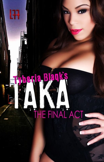 Taka 3 (La' Femme Fatale' Publishing) ebook by Tyberia Blaqk