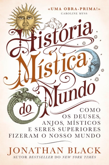 História Mística do Mundo ebook by Jonathan Black