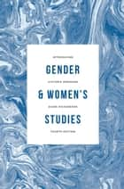 Introducing Gender and Women's Studies ebook by Jessica Ringrose, Heather Brook, Zoe Irving,...