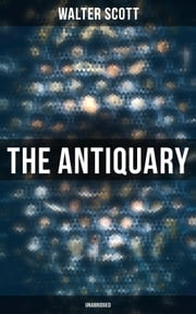 The Antiquary (Unabridged)