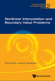 Nonlinear Interpolation and Boundary Value Problems ebook by Paul W Eloe,Johnny Henderson