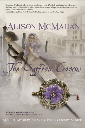 The Saffron Crocus ebook by Alison McMahan