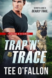 Trap 'N' Trace ebook by Tee O'Fallon