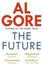 The Future ebook by Al Gore