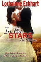 In the Stars ebook by Lorhainne Eckhart