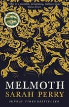 Melmoth - Sunday Times Bestseller ebook by