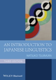An Introduction to Japanese Linguistics ebook by Natsuko Tsujimura