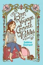 Bon Voyage, Connie Pickles ebook by Sabine Durrant