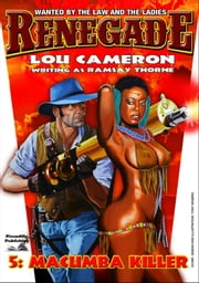 Renegade 5: Macumba Killer ebook by Lou Cameron