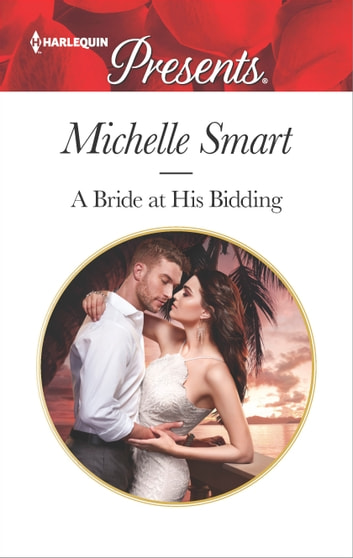 A Bride at His Bidding ebook by Michelle Smart