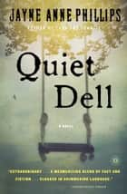 Quiet Dell ebook by Jayne Anne Phillips