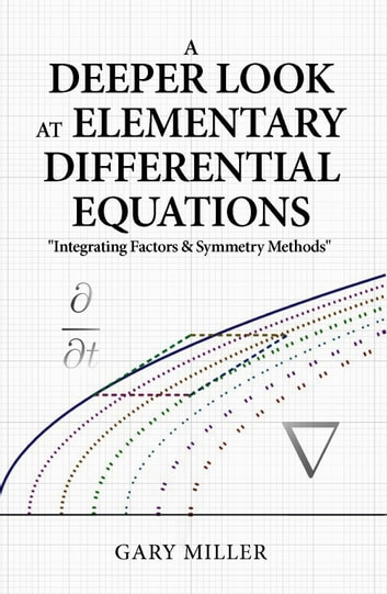 A deeper look at elementary differential equations ebook by gary a deeper look at elementary differential equations ebook by gary miller fandeluxe Images