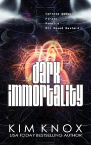 Dark Immortality ebook by Kim Knox