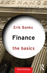 Finance: The Basics ebook by Erik Banks