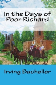 In the Days of Poor Richard ebook by Irving Bacheller