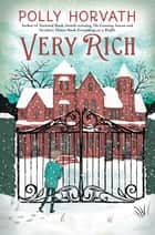 Very Rich ebook by Polly Horvath