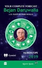 Horoscope 2019: Your Complete Forecast, Gemini ebook by Bejan Daruwalla