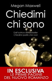 Chiedimi chi sono ebook by Megan Maxwell