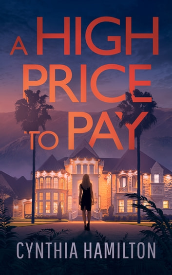 A High Price to Pay ebook by Cynthia Hamilton