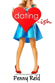 Dating-ish ebook by Penny Reid