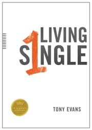 Living Single ebook by Tony Evans